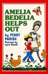Amelia Bedelia Helps Out by Peggy Parish, Lynn Sweat (9780688802318) - HardCover - Children's Fiction Intermediate (5-7)