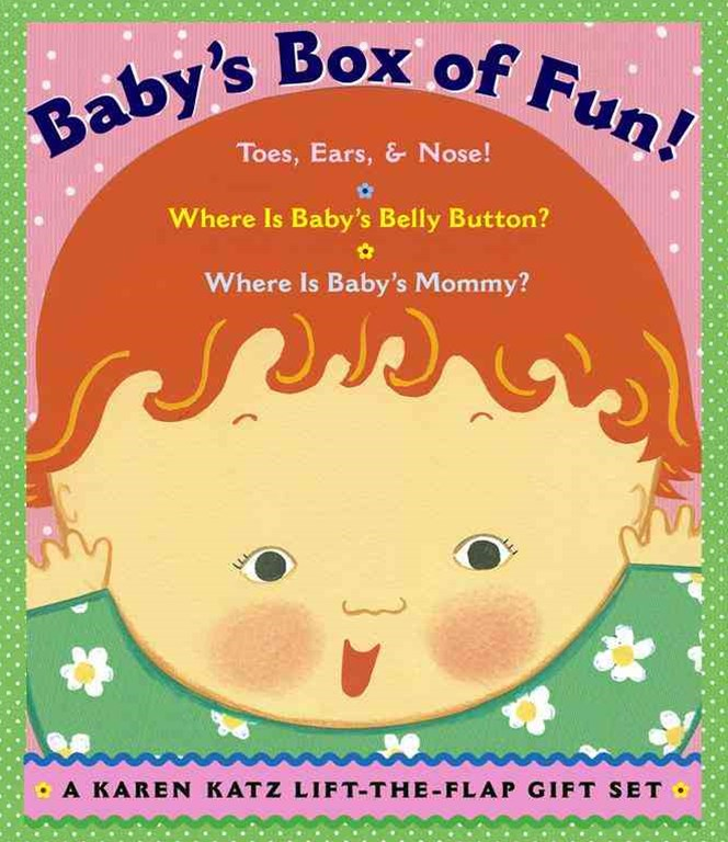 Baby's Box of Fun: Toes, Ears and Nose! Where Is Baby's Belly Button?