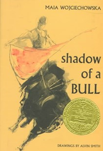 Shadow of a Bull by Maia Wojciechowska, Alvin Smith, Alvin Smith (9780689300424) - HardCover - Young Adult Contemporary