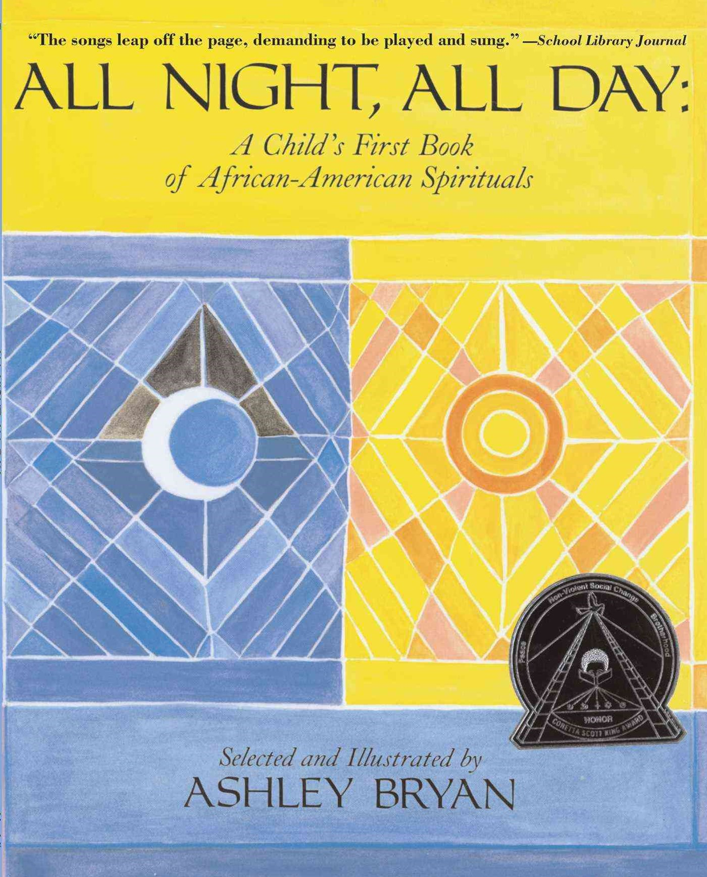 All Night All Day: A Child's First Book of African American Spirituals
