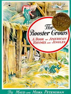 The Rooster Crows: A Book of American Rhymes and Jingles by Maud Petersham, Miska Petersham (9780689711534) - PaperBack - Children's Fiction Early Readers (0-4)