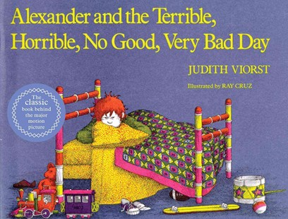 Alexander and the Terrible, Horrible, No Good, Very Bad Day by Judith Viorst, Ray Cruz (9780689711732) - PaperBack - Children's Fiction Intermediate (5-7)