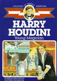 Harry Houdini: Young Magician by Kathryn Kilby Borland, Helen Ross Speicher, Fred Irvin (9780689714764) - PaperBack - Children's Fiction Older Readers (8-10)