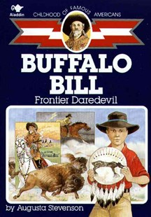 Buffalo Bill by Augusta Stevenson, F. Joseph Dreany, E. Joseph Dreany (9780689714795) - PaperBack - Non-Fiction Biography