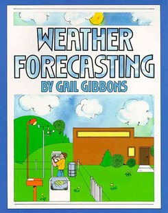 Weather Forecasting by Gail Gibbons (9780689716836) - PaperBack - Children's Fiction Older Readers (8-10)