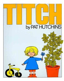 Titch by Pat Hutchins (9780689716881) - PaperBack - Children's Fiction Intermediate (5-7)