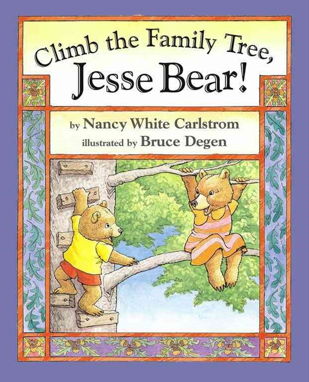 Climb the Family Tree, Jesse Bear!