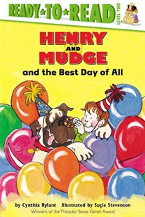 Henry and Mudge and the Best Day of All by Cynthia Rylant, Suçie Stevenson, Suçie Stevenson (9780689810060) - HardCover - Children's Fiction Intermediate (5-7)