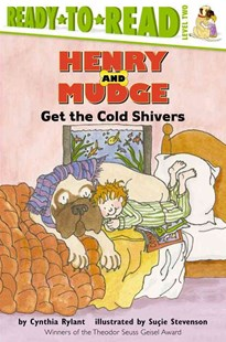 Henry and Mudge Get the Cold Shivers by Cynthia Rylant, Suçie Stevenson (9780689810152) - PaperBack - Children's Fiction Intermediate (5-7)