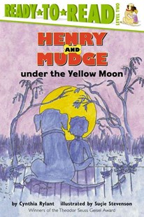 Henry and Mudge Under the Yellow Moon by Cynthia Rylant, Suçie Stevenson (9780689810213) - PaperBack - Children's Fiction Intermediate (5-7)