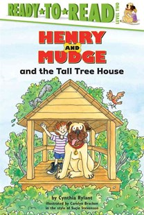 Henry and Mudge and the Tall Tree House - Children's Fiction Intermediate (5-7)