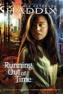 Running Out of Time by Margaret Peterson Haddix, Dan Craig (9780689812361) - PaperBack - Children's Fiction Older Readers (8-10)