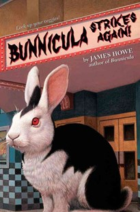 Bunnicula Strikes Again! by James Howe, James Howe, Alan Daniel (9780689814631) - HardCover - Children's Fiction Older Readers (8-10)