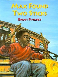 Max Found Two Sticks by Brian Pinkney (9780689815935) - PaperBack - Children's Fiction Intermediate (5-7)