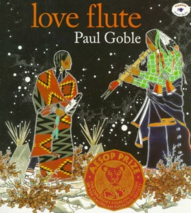 The Love Flute by Paul Goble (9780689816833) - PaperBack - Non-Fiction