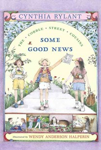 Some Good News by Cynthia Rylant, Wendy Anderson Halperin (9780689817120) - PaperBack - Children's Fiction Older Readers (8-10)