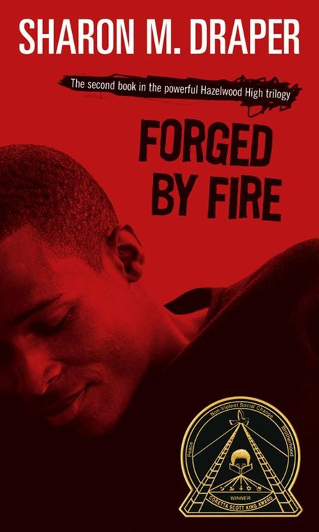 Forged by Fire: Hazelwood High #2