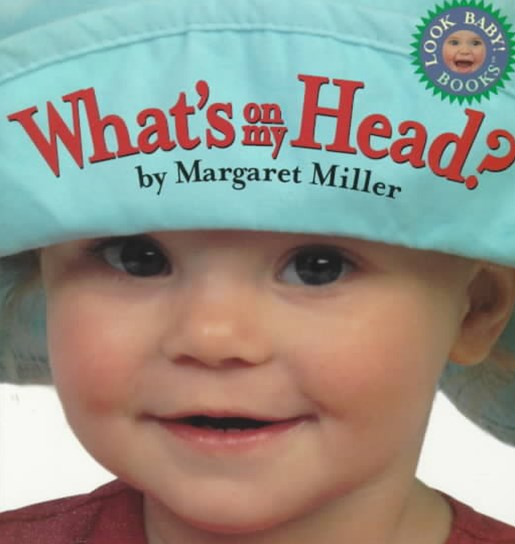 What's on My Head?: Look Baby! Books