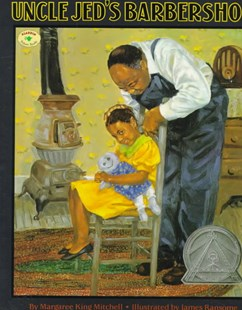 Uncle Jeds Barbershop by James Ransome, James Ransome, James E. Ransome (9780689819131) - PaperBack - Children's Fiction Intermediate (5-7)