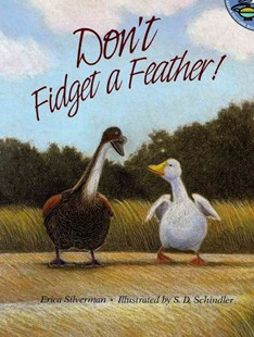 Don't Fidget a Feather! by Erica Silverman, S. D. Schindler (9780689819674) - PaperBack - Children's Fiction Intermediate (5-7)