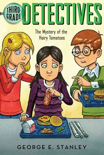 The Mystery of the Hairy Tomatoes by George E. Stanley, Sal Murdocca (9780689822094) - PaperBack - Children's Fiction Older Readers (8-10)