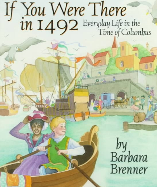 If You Were There in 1492