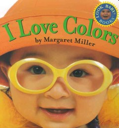 I Love Colors: Look Baby! Books