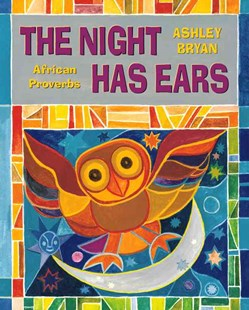 The Night Has Ears: African Proverbs - Non-Fiction