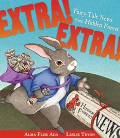 Extra ! Extra! Fairy Tale News From Hidden Forest