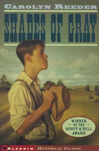 Shades of Gray by Carolyn Reeder, Tim O'Brien (9780689826962) - PaperBack - Young Adult Historical