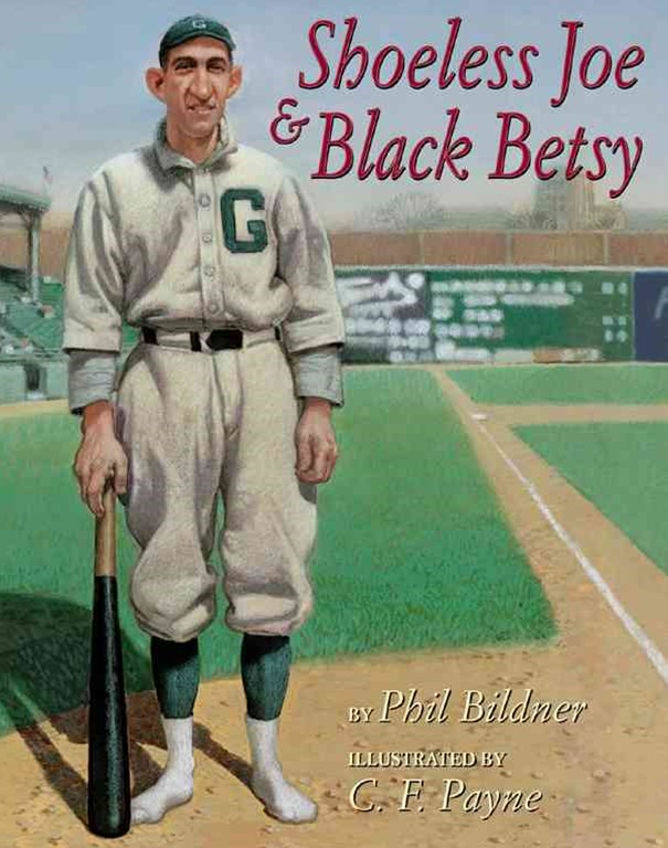 Shoeless Joe and Black Betsy