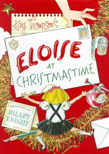 Eloise at Christmastime - Children's Fiction Classics