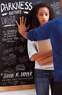 Darkness Before Dawn by Sharon M. Draper, Sharon M. Draper, Michael Benabib (9780689830808) - HardCover - Young Adult Contemporary