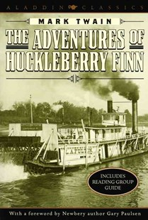 The Adventures of Huckleberry Finn by Mark Twain, Mark Twain, Gary Paulsen (9780689831393) - PaperBack - Young Adult Contemporary
