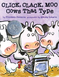 Click Clack Moo Cows That Type - Children's Fiction Intermediate (5-7)