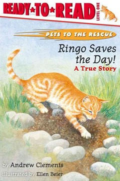 Ringo Saves the Day!: A True Story