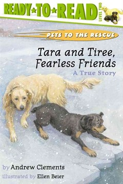&quote;Tara and Tiree, Fearless Friends: A True Story  &quote;