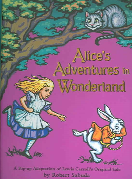Alices Adventures in Wonderland Pop Up