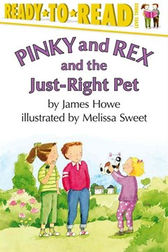 Pinky and Rex and the Just Right Pet