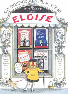 Eloise: The Ultimate Collection