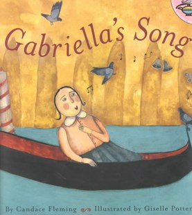 Gabriella's Song by Candace Fleming, Candace Fleming, Giselle Potter (9780689841750) - PaperBack - Non-Fiction Art & Activity