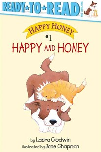 Happy and Honey by Laura Godwin, Jane  Chapman, Jane Chapman (9780689842351) - PaperBack - Children's Fiction Intermediate (5-7)