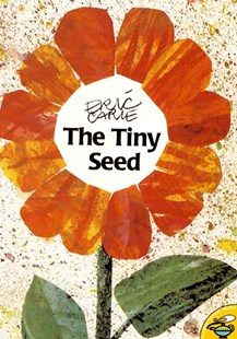 The Tiny Seed by Eric Carle, Eric Carle (9780689842443) - PaperBack - Non-Fiction