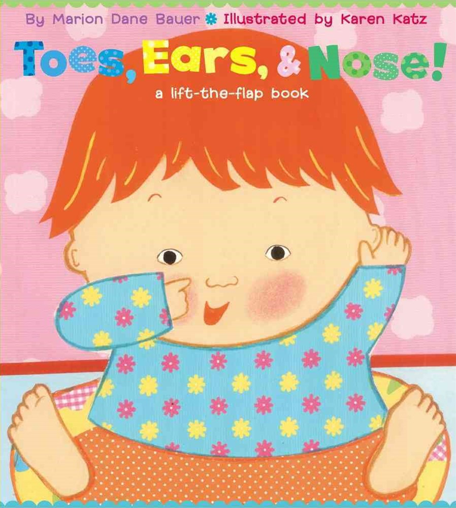 """Toes, Ears and Nose!: A Lift the Flap Story  """