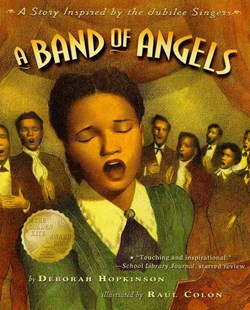 A Band of Angels by Deborah Hopkinson, Deborah Hopkinson, Raúl Colón (9780689848872) - PaperBack - Children's Fiction Older Readers (8-10)