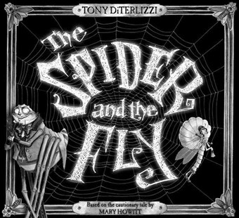The Spider and the Fly - Non-Fiction Animals