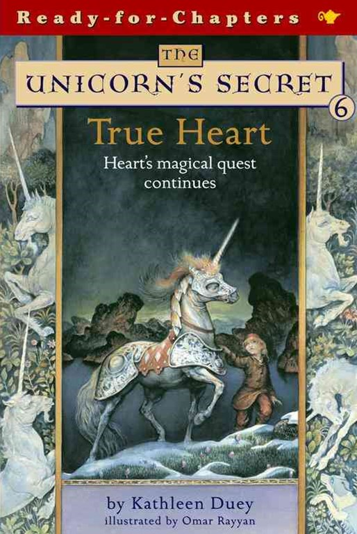 True Heart: Heart's Magical Quest Continues: Ready for Chapters #6