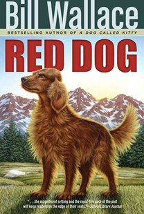 Red Dog by Wallace, Bill, Bill Wallace (9780689853944) - PaperBack - Children's Fiction Older Readers (8-10)