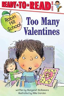 Too Many Valentines by Margaret McNamara, Mike Gordon (9780689855375) - PaperBack - Children's Fiction Intermediate (5-7)