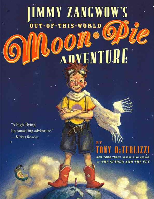 Jimmy Zangwow's Out of This World Moon Pie Adventure